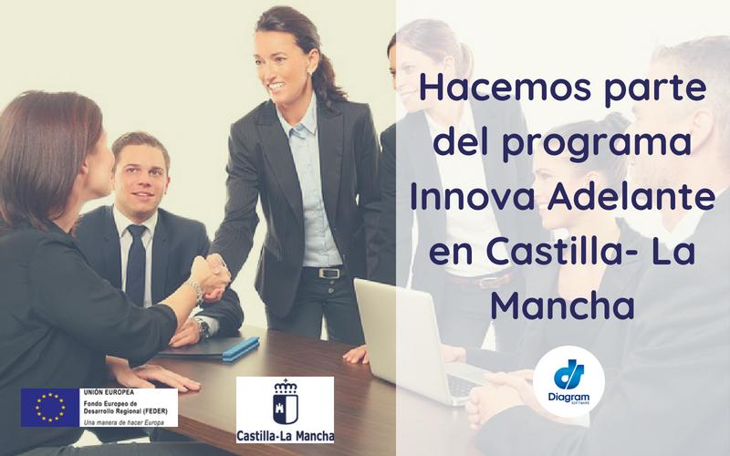 Hacemos parte del programa Innova Adelante en Castilla- La Mancha