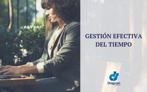 GESTION EFECTIVA DEL TIEMPO